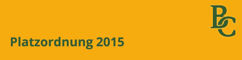 Platzordnung 2015